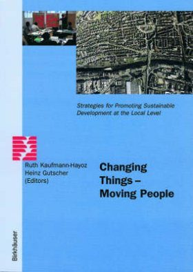 Changing Things - Moving People