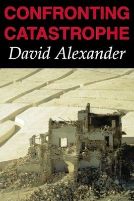 Confronting Catastrophe