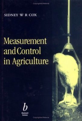 Measurement and Control in Agriculture