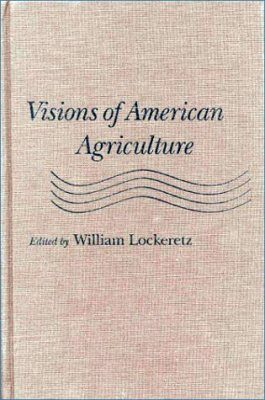 Visions of American Agriculture