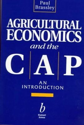 Agriculture Economics and the CAP