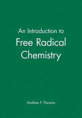 An Introduction to Free Radical Chemistry