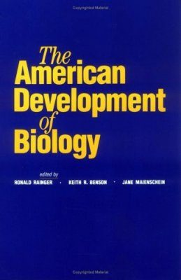 The American Development of Biology