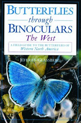 Butterflies Through Binoculars: The West