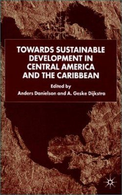 Towards Sustainable Development in Central America and the Caribbean