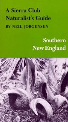 A Sierra Club Naturalist's Guide to Southern New England