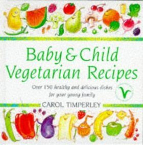 Baby and Child Vegetarian Recipes