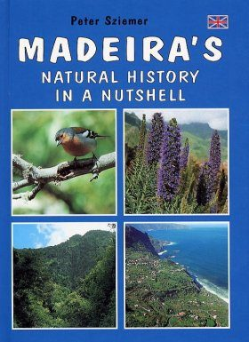 Madeira's Natural History in a Nutshell