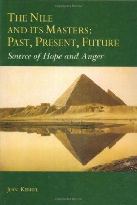 The Nile and its Masters: Past, Present, Future