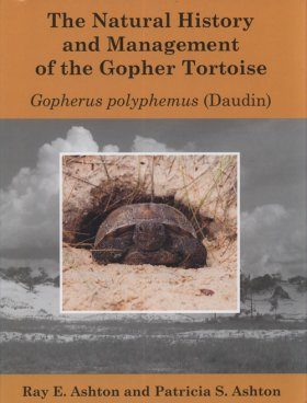 The Natural History and Management of the Gopher Tortoise