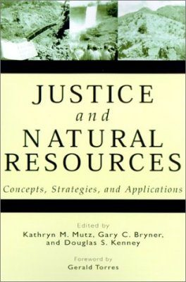 Justice and Natural Resources