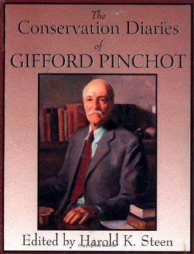 The Conservation Diaries of Gifford Pinchot