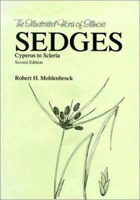 The Illustrated Flora of Illinois, Sedges: Cyperus to Scleria