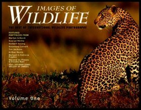 Images of Wildlife: The Best of International Wildlife Photography, Volume 1