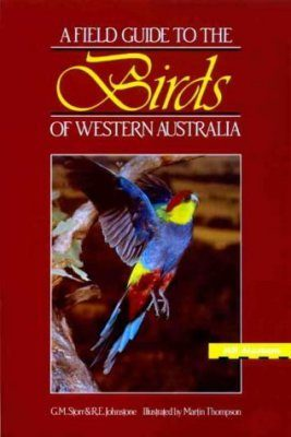 A Field Guide to the Birds of Western Australia