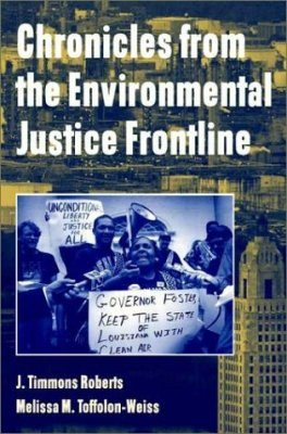 Chronicles from the Environmental Justice Frontline