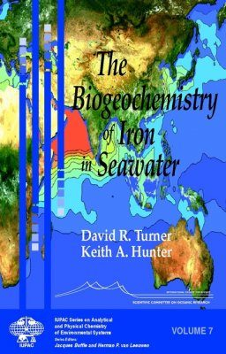 The Biogeochemistry of Iron in Seawater