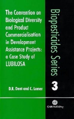 The Convention on Biological Diversity and Product Commercialisation in Development Assistance Projects: A Case Study of LUBILOSA