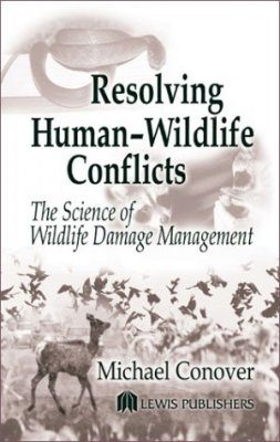 Resolving Human-Wildlife Conflicts