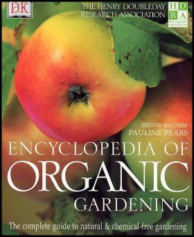 The HDRA Encyclopedia of Organic Gardening