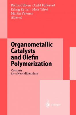 Organometallic Catalysts and Olefin Polymerization