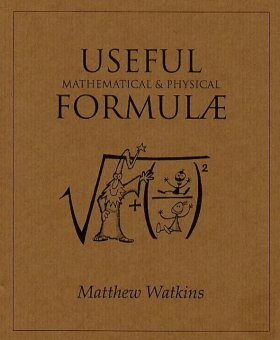 Useful Mathematical and Physical Formulae