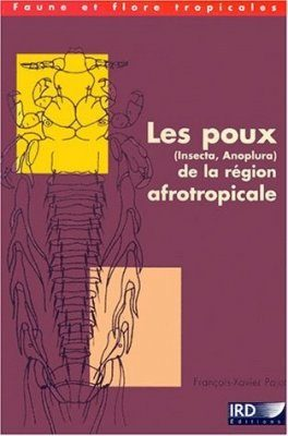 Les Poux (Insecta, Anoplura) de la Région Afrotropicale [Lice of the Afrotropical Region]