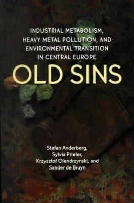 Old Sins - Industrial Metabolism, Heavy Metal Pollution, and Environmental Transition in Central Europe