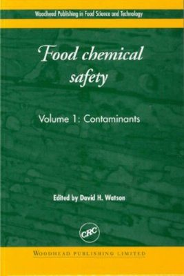 Food Chemical Safety, Volume 1: Contaminants