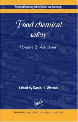 Food Chemical Safety, Volume 2: Additives