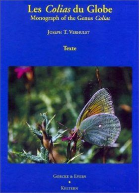 Monograph of the Genus Colias / Les Colias du Globe (2-Volume Set)