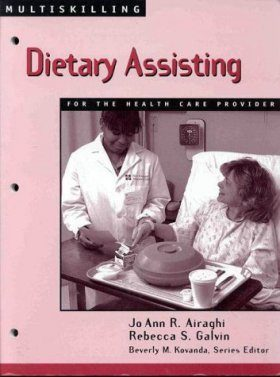 Multiskilling: Dietary Assisting for the Health Care Provider