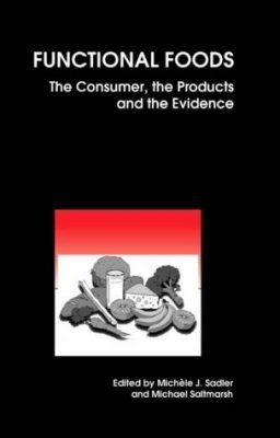 Functional Foods: The Consumer, the Products and the Evidence
