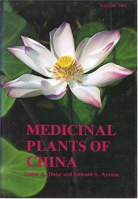Medicinal Plants of China (2-Volume Set)
