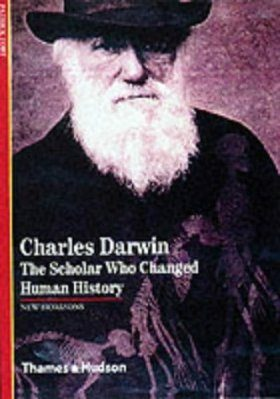 Charles Darwin: The Scholar Who Changed Human History