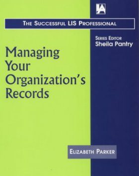 Managing Your Organisation's Records