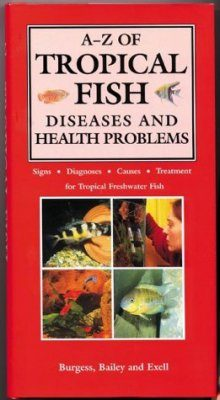 A-Z of Tropical Fish: Diseases and Health Problems