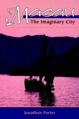 Macau: The Imaginary City
