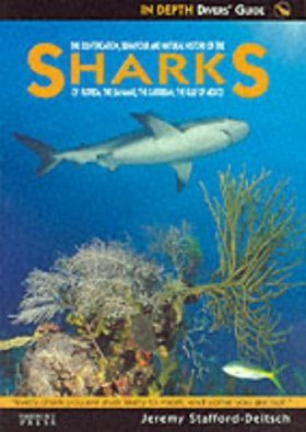 The Identification, Behaviour and Natural History of the Sharks of Florida, the Bahamas, the Caribbean, the Gulf of Mexico