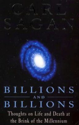 Billions and Billions: Thoughts on Life and Death at the Brink of the Millenium