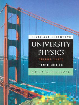 Sears and Zemansky's University Physics, Volume 3: Modern Physics