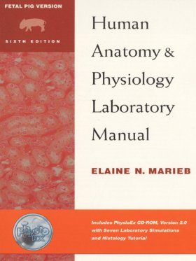 Human Anatomy and Physiology: Laboratory Manual