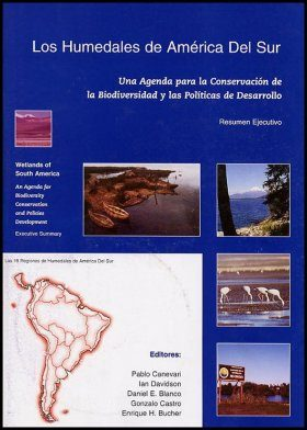 Wetlands of South America / Los Humedales de América del Sur
