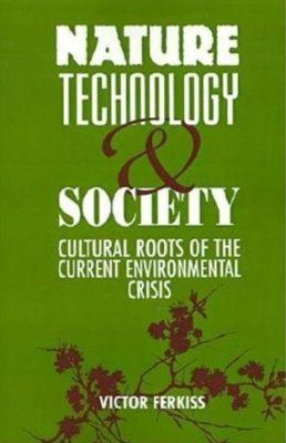 Nature, Technology and Society