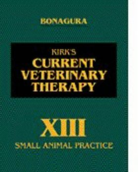 Kirk's Current Veterinary Therapy No. 13: Small Animal Practice