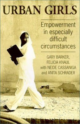 Urban Girls: Empowerment in Especially Difficult Circumstances