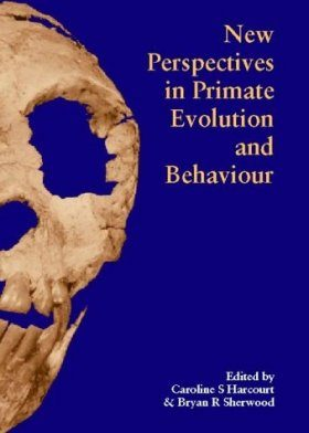 New Perspectives in Primate Evolution and Behaviour