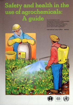 Safety and Health in the Use of Agrochemicals