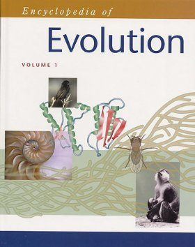 Encyclopedia of Evolution (2-Volume Set)