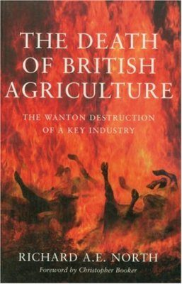 The Death of British Agriculture